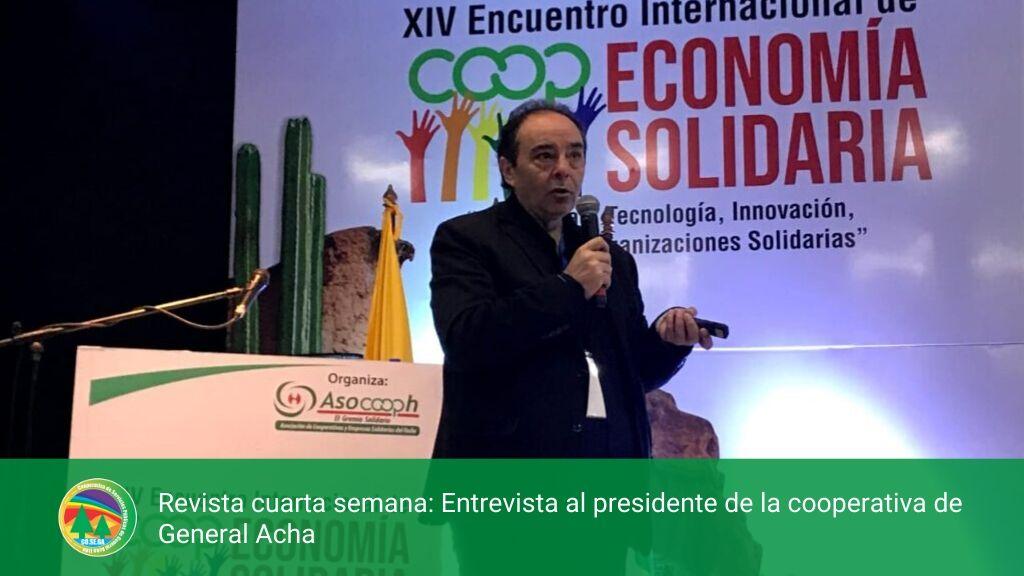 Revista cuarta semana: Entrevista al presidente de la cooperativa de General Acha