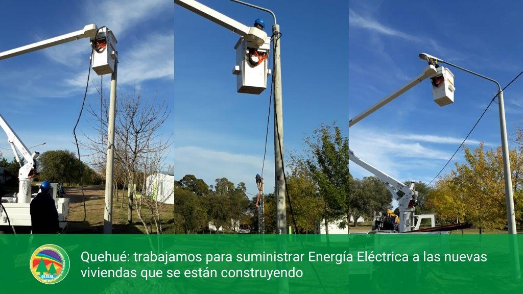 Quehué: trabajamos para suministrar Energía Eléctrica a las nuevas viviendas que se están construyendo