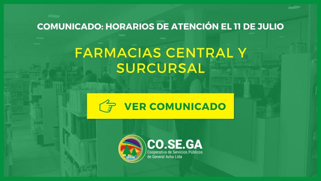 Comunicado: Horario de atención en farmacias el 11 Julio