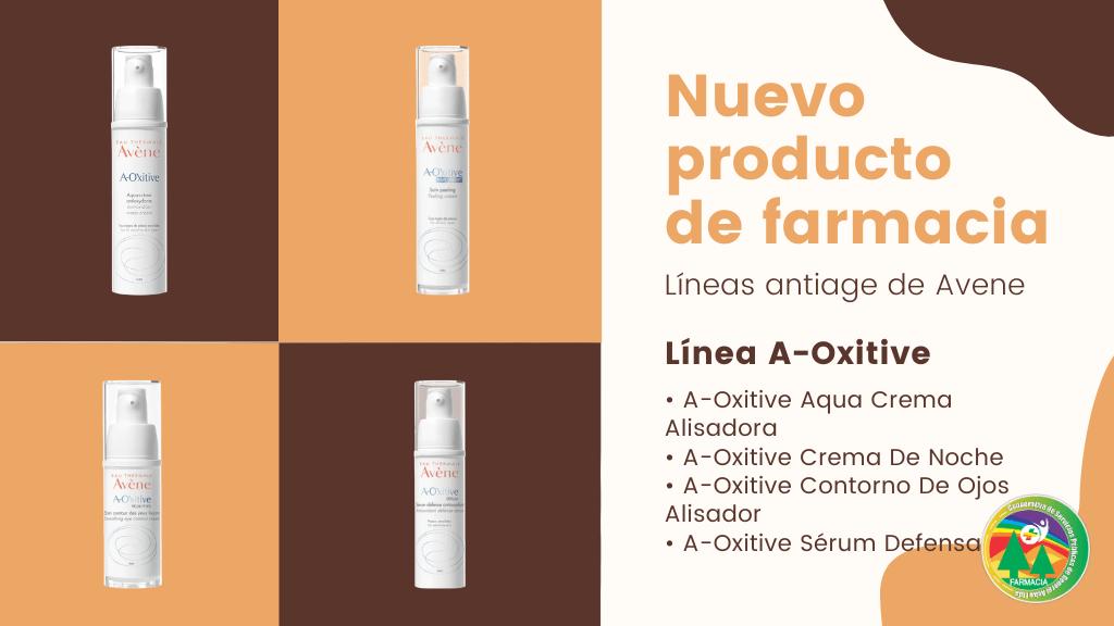 Nuevo producto de Farmacia: Cuidados Faciales Antiage – Linea A-Oxitive de Avene