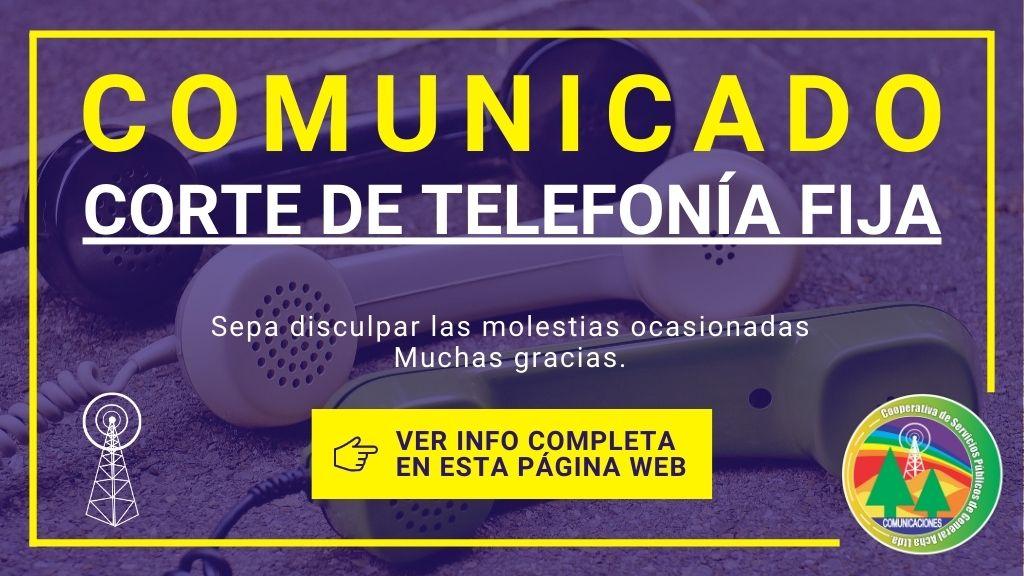 Comunicado: El servicio de telefonía local y larga distancia afectado por corte de fibra óptica.