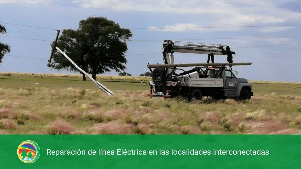 REPARACIÓN DE LÍNEA ELÉCTRICA EN LAS LOCALIDADES INTERCONECTADAS
