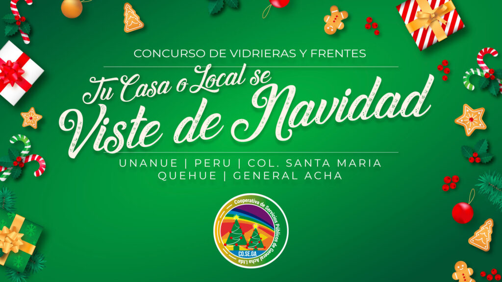 CONCURSO DE VIDRIERAS Y FRENTES «UNANUE, PERU, COLONIA SANTA MARIA, QUEHUE, y GENERAL ACHA SE VISTEN DE NAVIDAD»