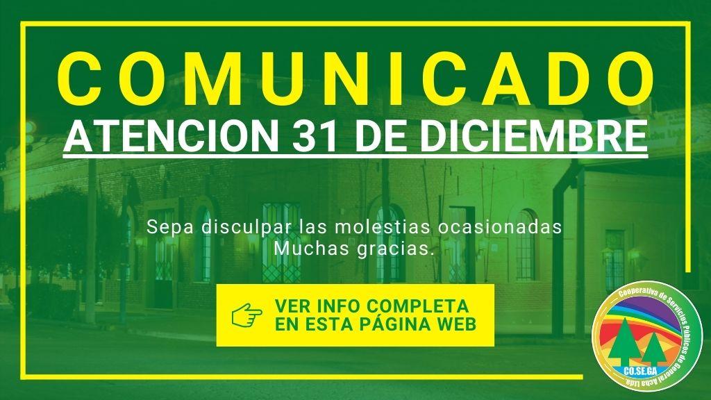 Comunicado: Atención 31 de Diciembre.