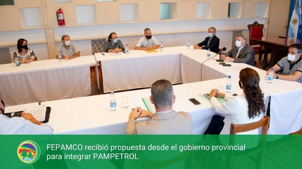 FEPAMCO RECIBIÓ PROPUESTA DESDE EL GOBIERNO PROVINCIAL PARA INTEGRAR PAMPETROL.