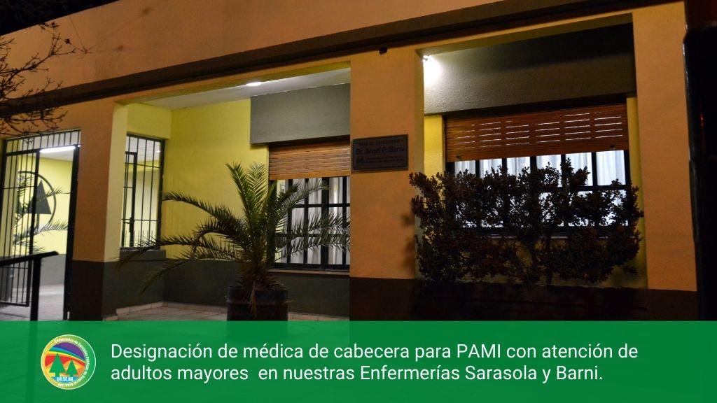 Designación de médica de cabecera para PAMI con atención de adultos mayores  en nuestras Enfermerías Sarasola y Barni.