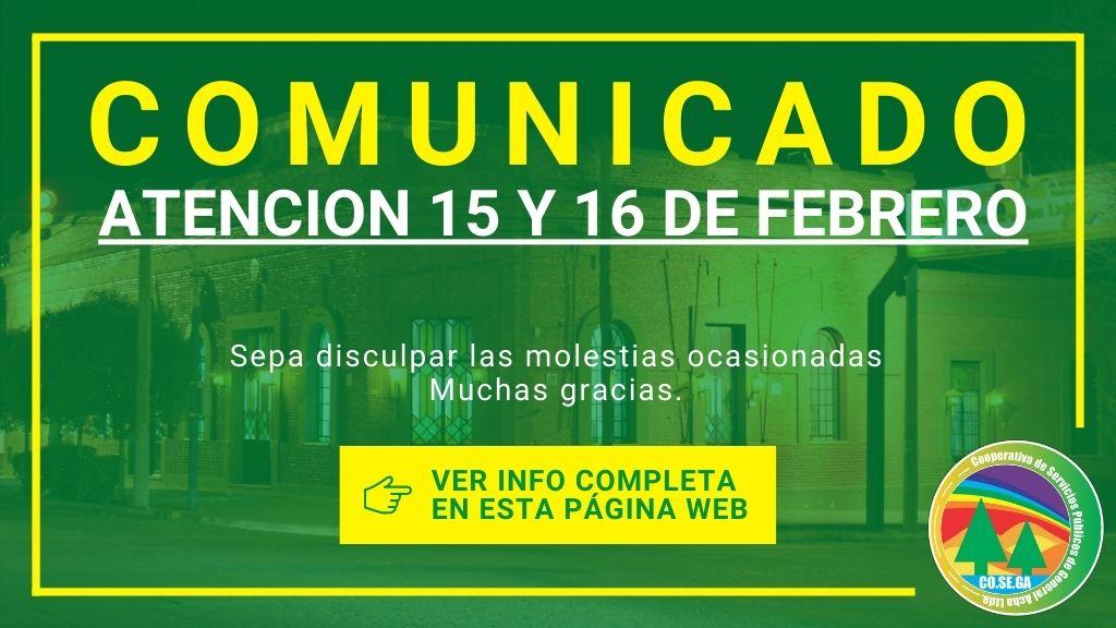 Comunicado: Atención 15 y 16 de Febrero.