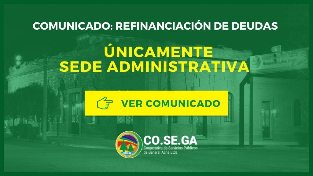 Comunicado: Refinanciación de Deudas únicamente Sede Administrativa .